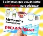 alimentos metformina para adelgazar